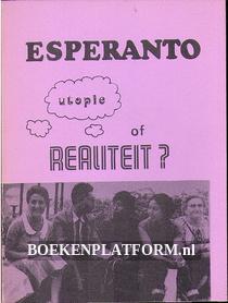 Esperanto utopie of realiteit?