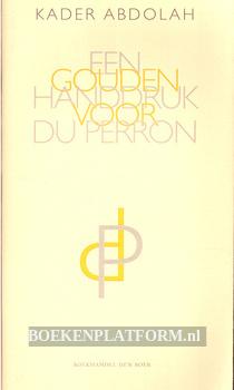 Een gouden handdruk voor Du Perron