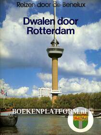 Dwalen door Rotterdam