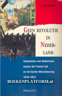 Geen revolutie in Nederland