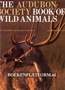 The Audobon Society Book of Wild Animals