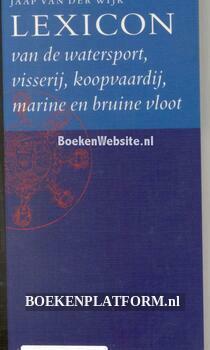 Lexicon van de watersport, visserij, koopvaardij, marine en brui