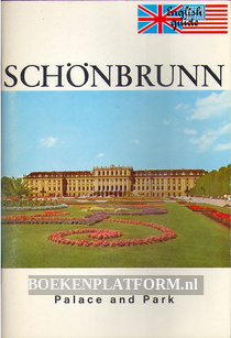 Schönbrunn, a Guide to the Palace and Park