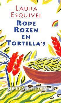 Rode rozen en tortilla's 1
