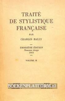 Traite de stylistique francaise II