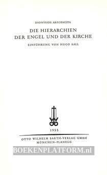 Die Hierachien der Engel und der Kirche