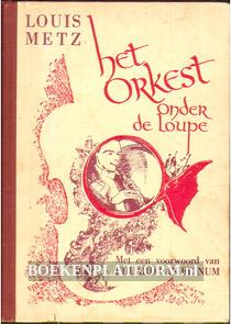 Het Orkest onder de loupe