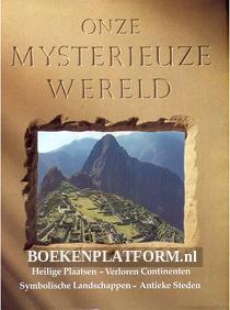 Onze mysterieuze Wereld