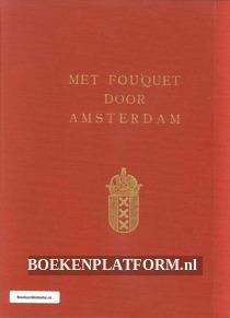 Met Fouquet door Amsterdam