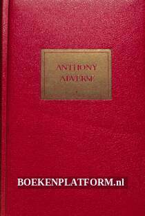 Anthony Adverse, trilogie