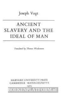 Ancient Slavery and the Ideal of Man