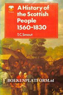 A History of the Scottish People 1560-1830