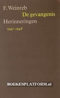 De gevangenis, Herinneringen 1945-1948