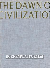 The Dawn of Civilization
