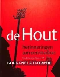 De Hout, herinneringen aan een stadion