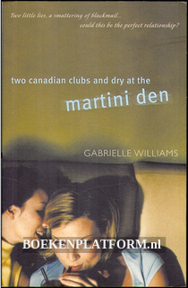 Two Canadian clubs and dry at the Martine Den