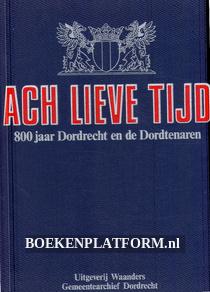 800 jaar Dordrecht en de Dordtenaren