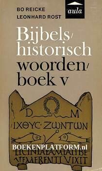 Bijbels historisch woordenboek V