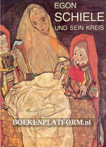 Egon Schiele und sein Kreis