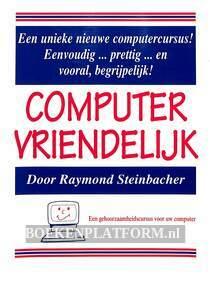 Computer vriendelijk!