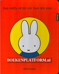 Hva Miffy vil bli nar hun blir stor...