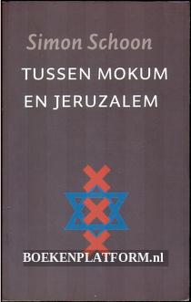 Tussen Mokum en Jeruzalem