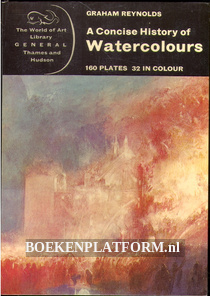 A Concise History of Watercolours