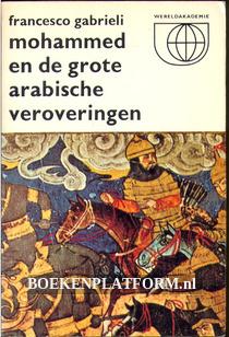 Mohammed en de grote Arabische veroveringen