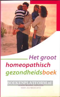 Het groot homeopatische gezondheidsboek