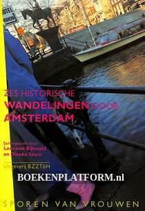 Zes historische wandelingen door Amsterdam