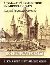 Alkmaar in prehistorie en middeleeuwen