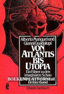 Von Atlantis bis Utopia 3