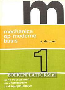 Mechanica op moderne basis 1