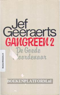 Gangreen 2 De goede moordenaar