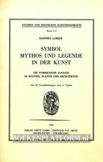 Symbol Mythos und Legende in der Kunst