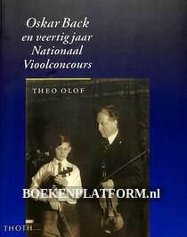 Oskar Back en veertig jaar Nationaal Vioolconcours