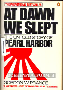 At dawn we slept, the untold story of Pearl Harbor
