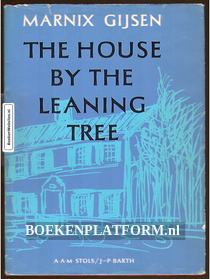 The house by the leaning tree