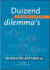 Duizend dilemma's, spelen met spelling