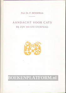 Aandacht voor Cats bij zijn 300ste sterfdag