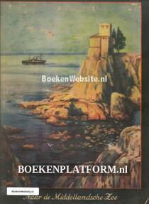 Naar de Middelandsche Zee