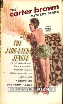 The Jade-Eyed Jungle