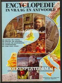 Encyclopedie in vraag en antwoord