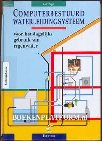 Computer bestuurd Waterleiding systeem