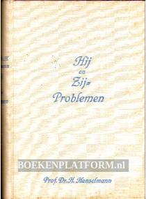 Hij en Zij = Problemen