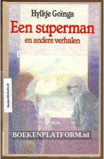 Een superman en andere verhalen