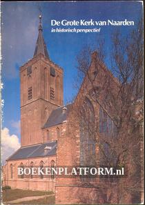 De Grote Kerk van Naarden in historisch perspectief