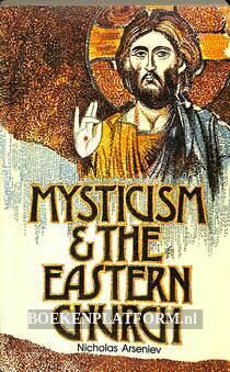 Mysticism & the Eastern Church