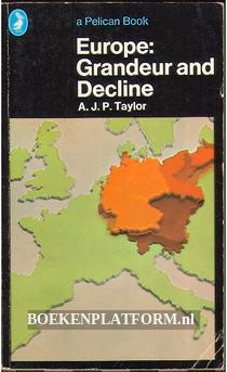 Europe: Grandeur and Decline