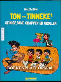 Ton en Tinneke 1, Geinige, gave grappen en grollen